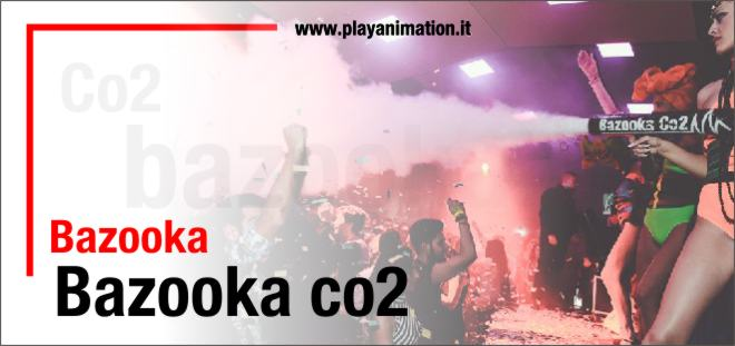 bazooka co2 napoli